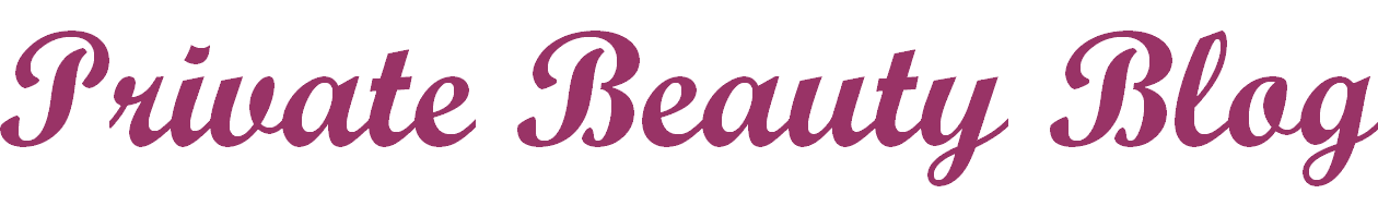 Private Beauty Blog