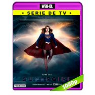 Supergirl Temporada 3 Completa WEB-DL 1080p Audio Ingles 5.1 Subtitulada