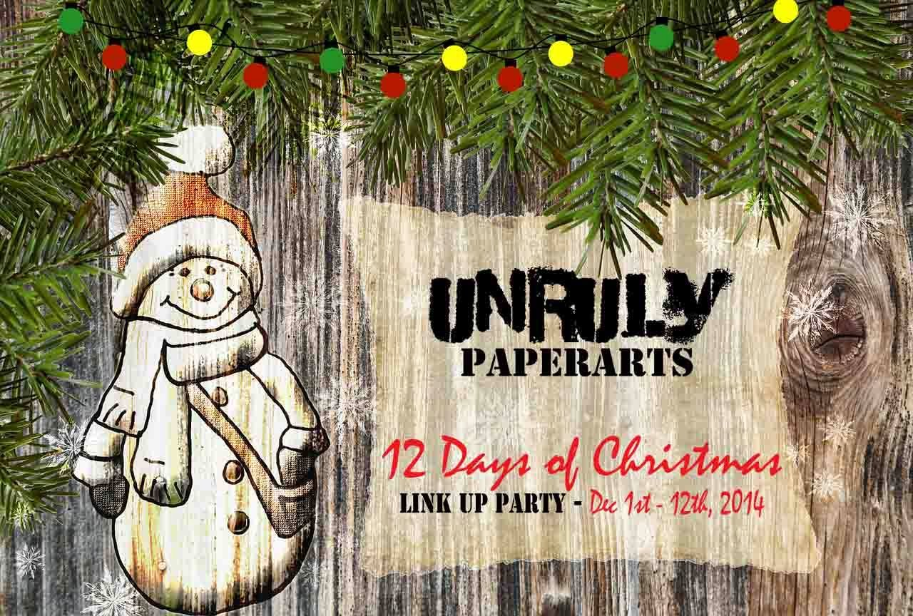 Unruly Paperarts 12 Days of Christmas