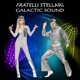 "Fratelli Stellari, ""Galactic Sound"""