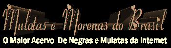 Mulatas e Morenas do Brasil