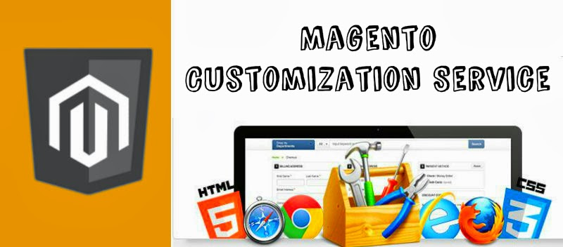 Magento Customization Service – To Take Your Business on New Level