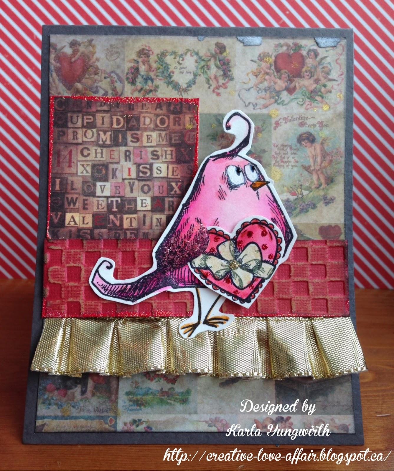 Karla Yungwirth Designs Crazy Bird Valentine