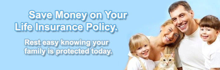 Life Insurance Quotes: Save Money On Your Life Insurance Policy