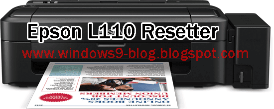 Epson L110 service required , Download the resetter, Epson L110 counter resetter