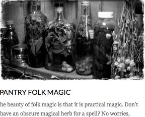 http://sarahannelawless.com/2013/08/01/pantry-folk-magic/