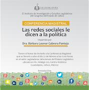 """CONFERENCIA MAGISTRAL: """"LAS REDES SOCIALES LE DICEN A LA POLÍTICA"""""""