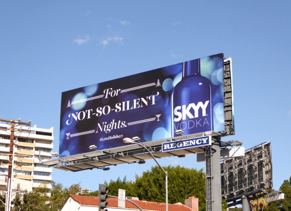 Skyy Vodka For not so silent nights billboard