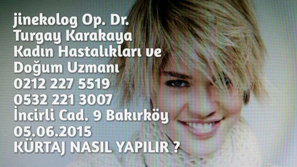 K�rtaj Fiyatlari Istanbul 2015 Haziran 7 Jin Op Dr Turgay Karakaya
