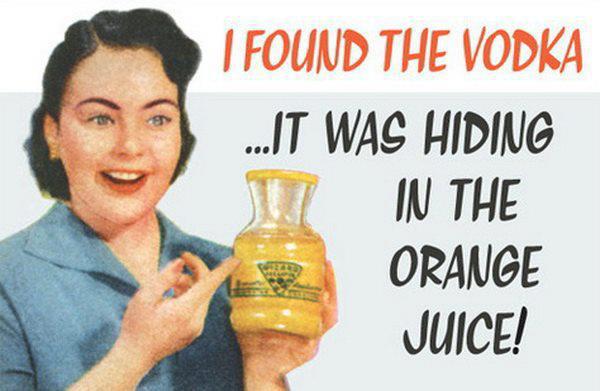 vodka meme Imgur Tumblr I found the vodka it was hiding in the orange juice