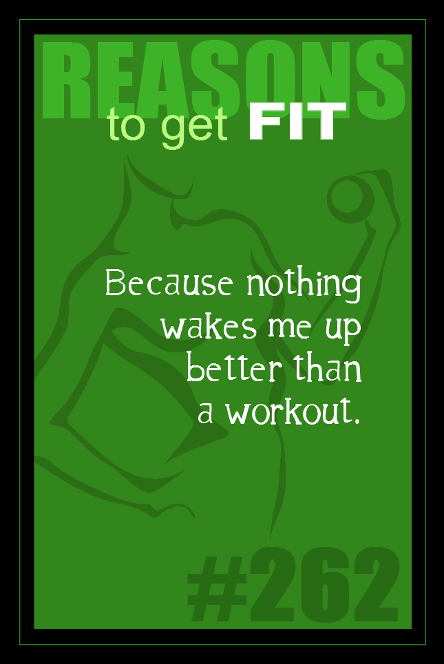 365 Reasons to Get Fit #262