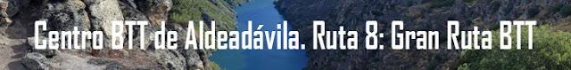 http://www.naturalezasobreruedas.com/2016/01/centro-btt-de-aldeadavila-ruta-8-gran.html