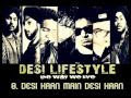 Desi Lifestyle - Aaja Ve Aaja Ve Lyrics