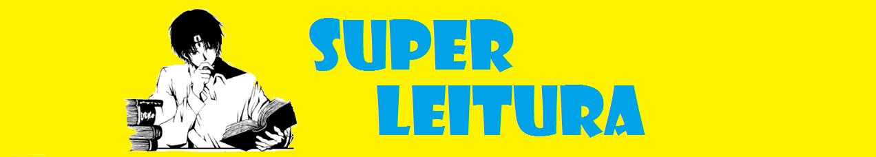 SUPER LEITURA