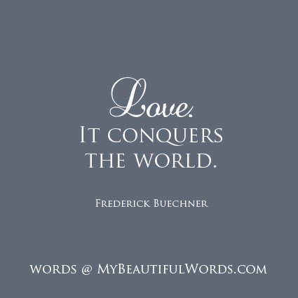 Frederick Buechner Quotes Love