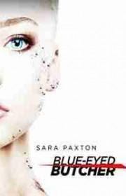 La asesina de ojos azules (Blue-Eyed Butcher) (2012)