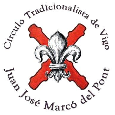Círculo Tradicionalista de Vigo Juan José Marcó del Pont