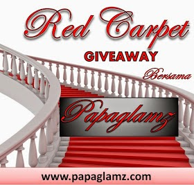Red Carpet Giveaway Bersama PapaGlamz.