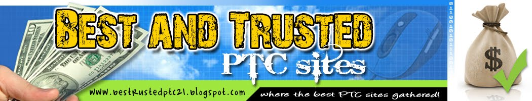 Best and Trusted  PTC Sites