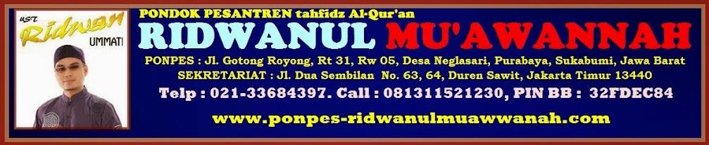 Ponpes Tahfizdhul Qur'an RIDWANUL MU'AWANAH
