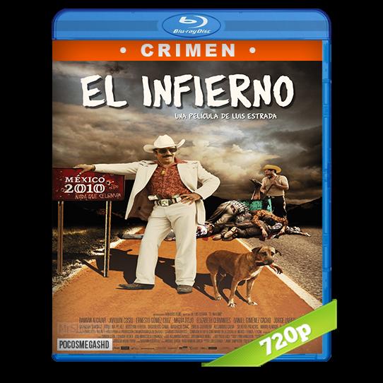 El Infierno 2010 Brrip 720p Audio Latino 51 El Infierno 2010