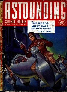 Cover of British Edition of Astounding Science-Fiction magazine, June 1940 issue. Picture illustrates a scene from the story The Roads Must Roll by Robert Heinlein.