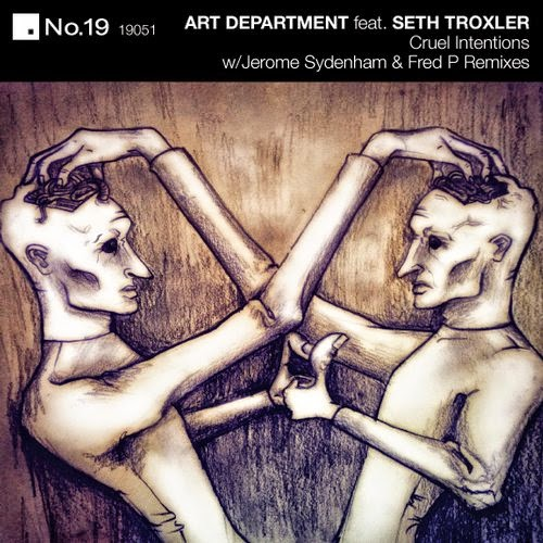 Art Department  Feat. Seth Troxler - Cruel Intentions