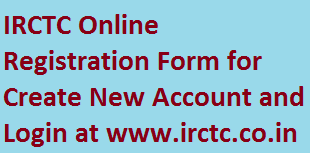 IRCTC Online Registration for New User, How To Create New User Agent Individual Account at www.irctc.co.in, Sign up NGET IRCTC New Site and Sign in Login at ngetirctc.co.in