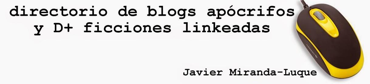 Directorio de blogs apócrifos y D+ ficciones linkeadas