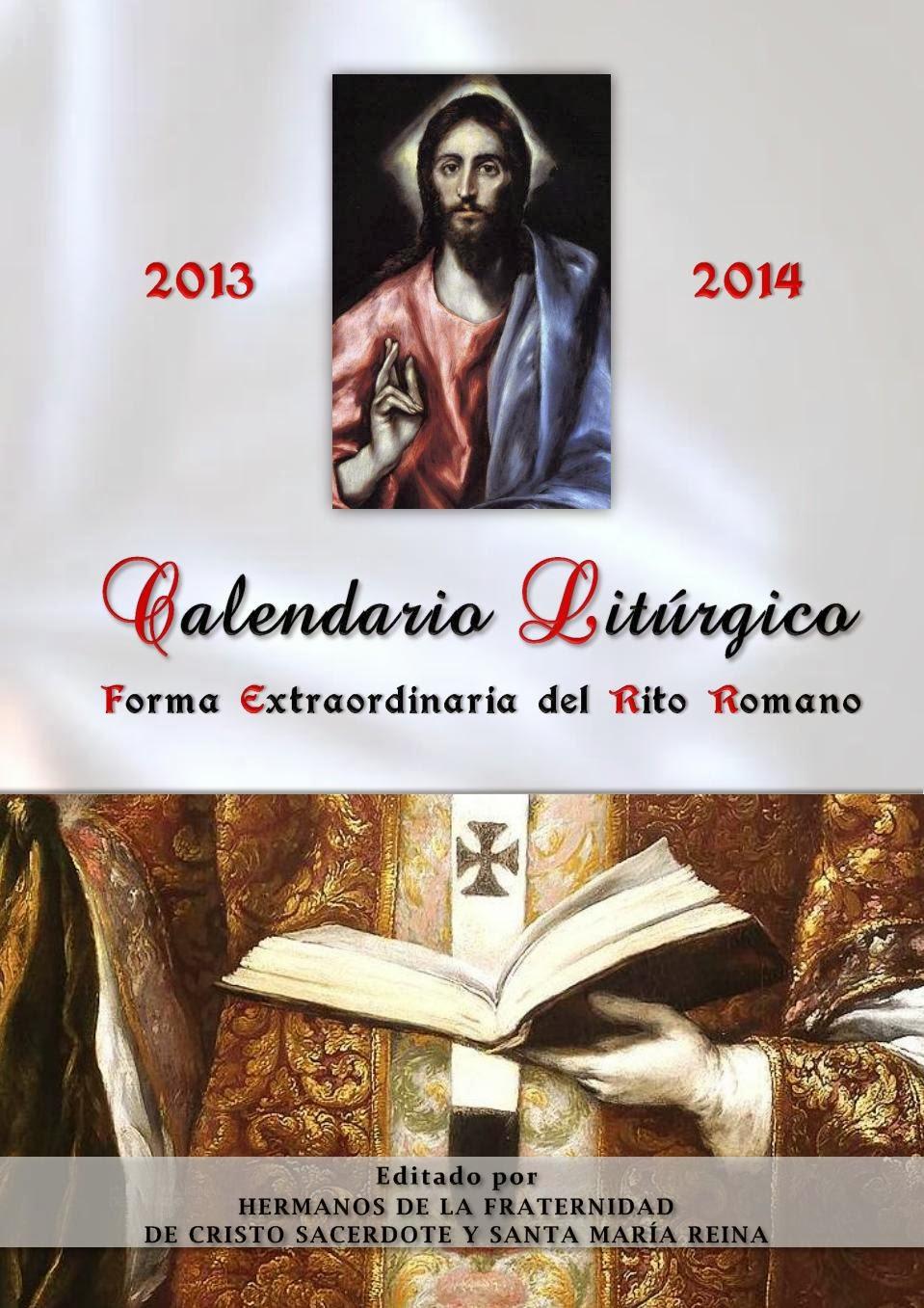 CALENDARIO LITÚRGICO DE LA FORMA EXTRAORDINARIA DEL RITO ROMANO