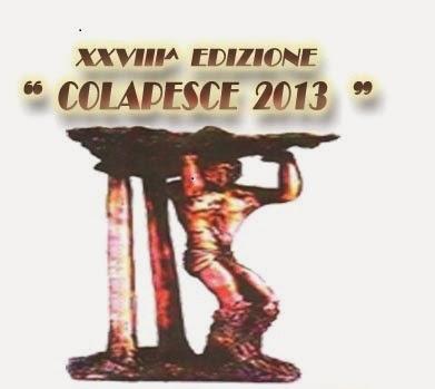 """XXVIII^ EDIZIONE PREMIO NAZIONALE DI POESIA  """"COLAPESCE 2013"""""""