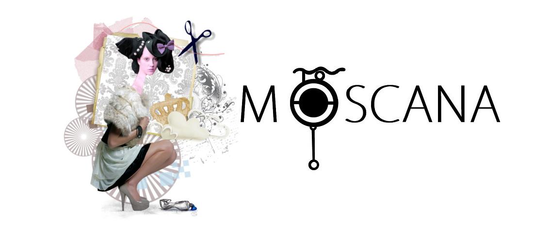MOSCANA