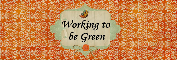 Working to be Green