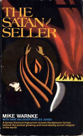 The Satan Seller by Mike Warnke