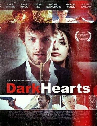 Dark Hearts (2012)