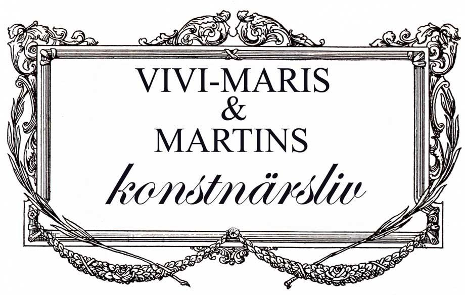 Vivi-Maris och Martins konstnärsliv