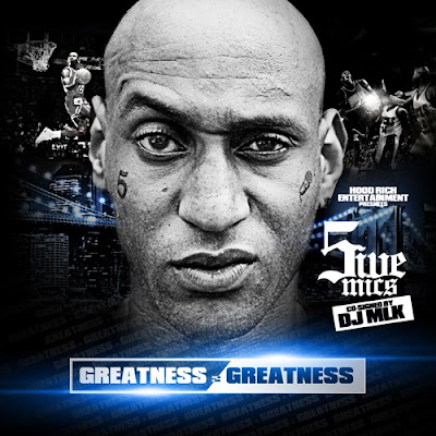 5ive_Mics-Greatness_Greatness-(Bootleg)-2011