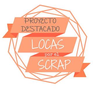 Proyecto destacado en Locas por el Scrap