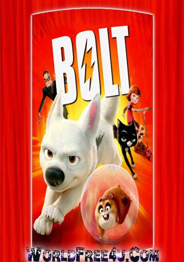 Poster Of Bolt (2008) In Hindi English Dual Audio 300MB Compressed Small Size Pc Movie Free Download Only At worldfree4u.com