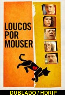 Assistir Loucos por Mouse Dublado