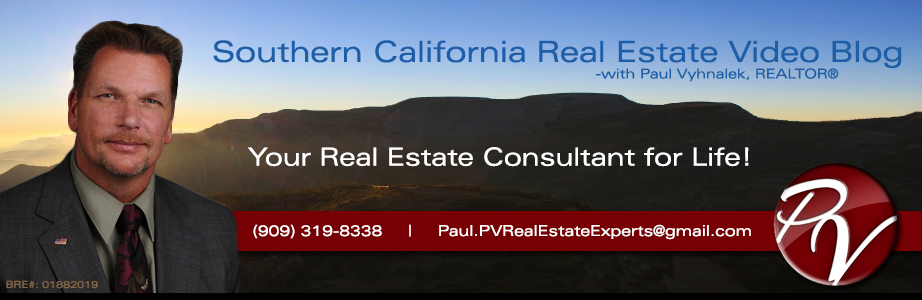 Southern California Real Estate Video Blog with Paul Vyhanlek