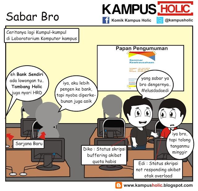 #210 Sabar Bro, kisah mahasiswa tingkat akhir
