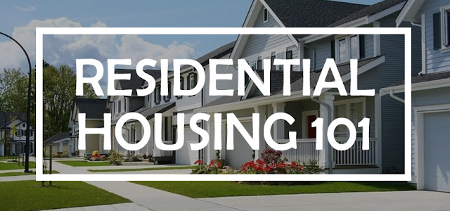 Residential Housing 101
