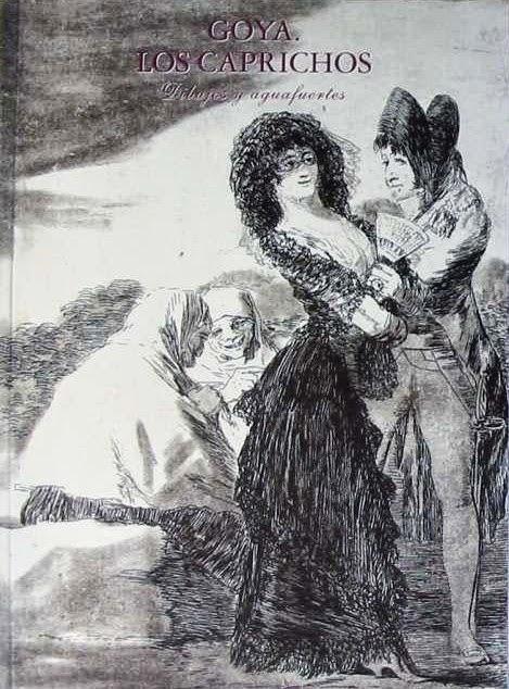 Los Caprichos de Francisco de Goya
