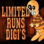 Limited Runs Digi's