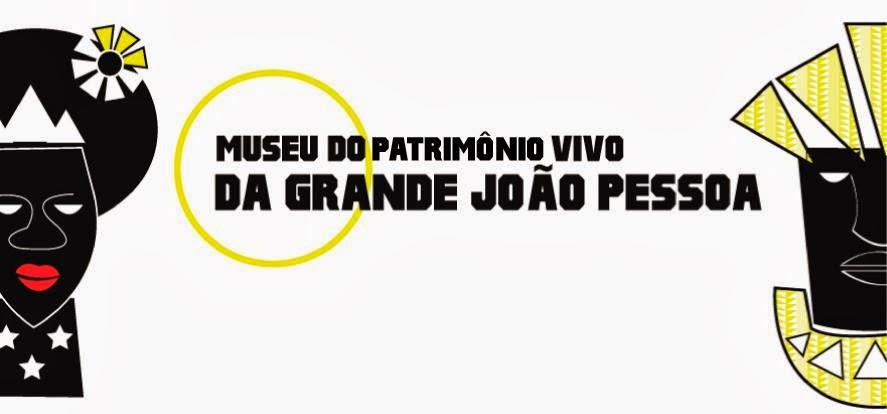 Museu do Patrimônio Vivo de João Pessoa