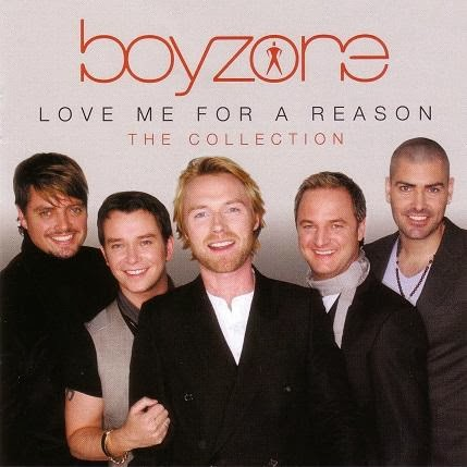 Boyzone  Love Me for a Reason The Collection  2014