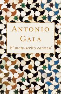 El manuscrito carmesí. Antonio Gala. Descarga del libro