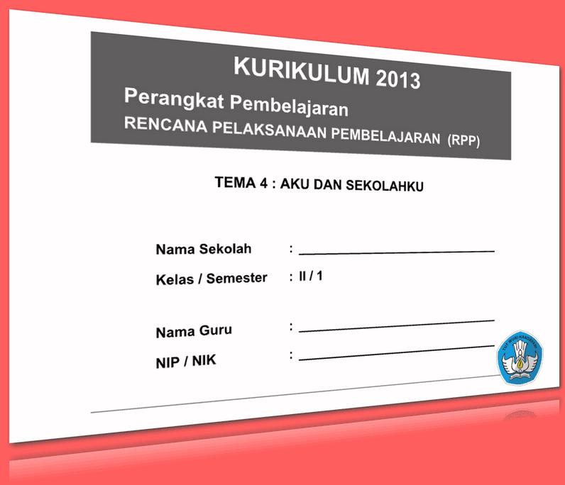 RPP SD KELAS 2 SEMESTER 1 TEMA AKU DAN SEKOLAHKU LENGKAP DENGAN SUBTEMA UPDATE 2016