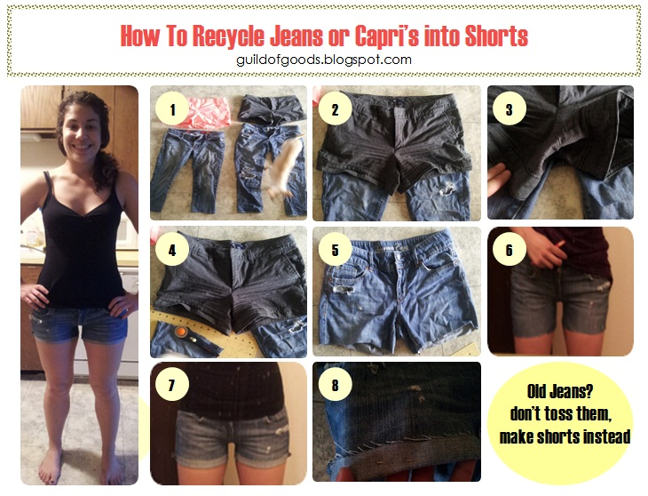Guild of Goods: How To: Recycle Jeans or Capris into shorts